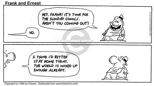 Comic Strip Bob Thaves Tom Thaves  Frank and Ernest 1995-05-07 better