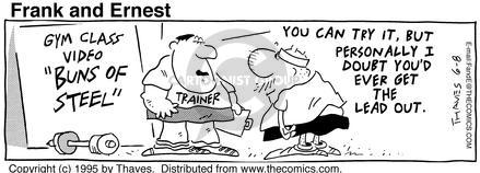 Comic Strip Bob Thaves Tom Thaves  Frank and Ernest 1995-06-08 fitness instructor