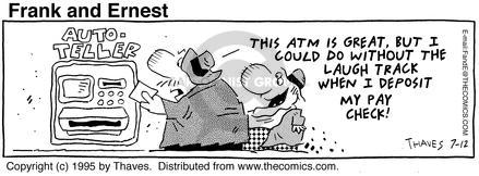 Cartoonist Bob Thaves Tom Thaves  Frank and Ernest 1995-07-12 money