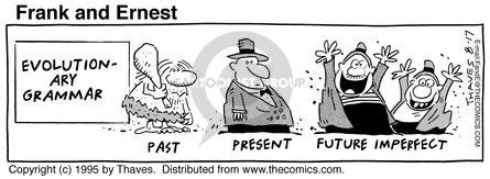 Comic Strip Bob Thaves Tom Thaves  Frank and Ernest 1995-08-17 future tense