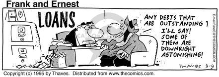 Comic Strip Bob Thaves Tom Thaves  Frank and Ernest 1995-09-09 lender
