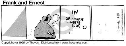 Comic Strip Bob Thaves Tom Thaves  Frank and Ernest 1995-09-23 play