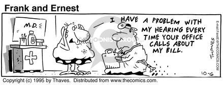 Comic Strip Bob Thaves Tom Thaves  Frank and Ernest 1995-10-06 hear