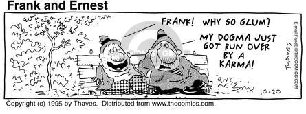 Cartoonist Bob Thaves Tom Thaves  Frank and Ernest 1995-10-20 puppy dog