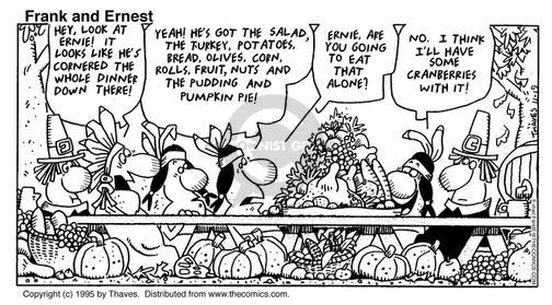 Comic Strip Bob Thaves Tom Thaves  Frank and Ernest 1995-11-19 selfish