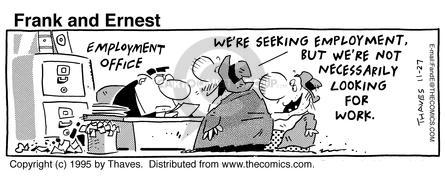 Comic Strip Bob Thaves Tom Thaves  Frank and Ernest 1995-11-27 job interview