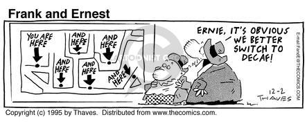 Comic Strip Bob Thaves Tom Thaves  Frank and Ernest 1995-12-02 sign