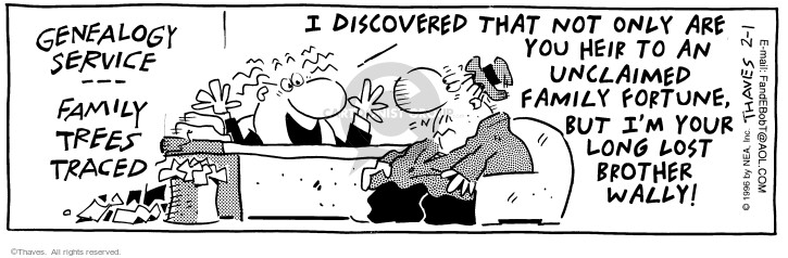 Cartoonist Bob Thaves Tom Thaves  Frank and Ernest 1996-02-01 Lost