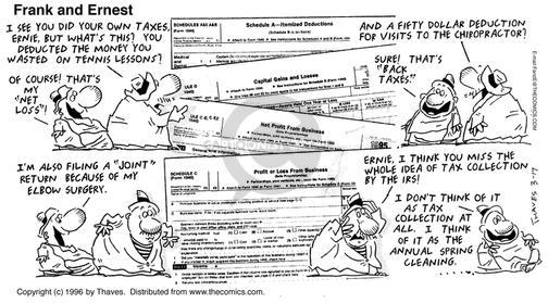 Comic Strip Bob Thaves Tom Thaves  Frank and Ernest 1996-03-17 tax deduction
