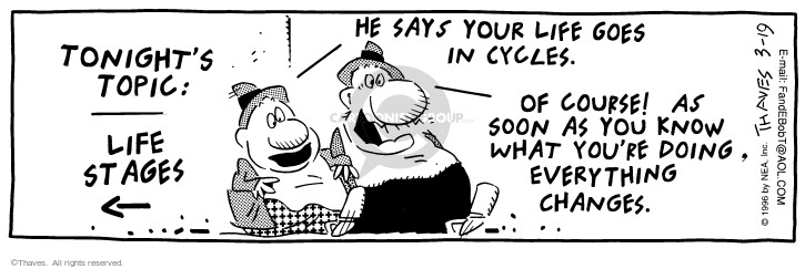 Comic Strip Bob Thaves Tom Thaves  Frank and Ernest 1996-03-19 life change