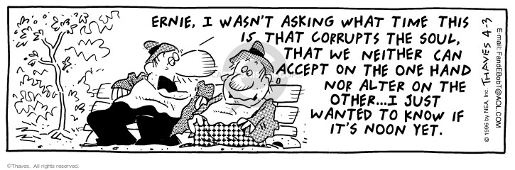Comic Strip Bob Thaves Tom Thaves  Frank and Ernest 1996-04-03 neither