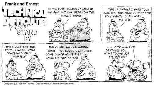 Comic Strip Bob Thaves Tom Thaves  Frank and Ernest 1996-06-23 selfish