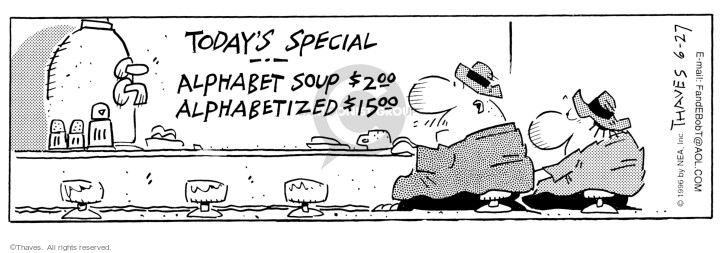 Cartoonist Bob Thaves Tom Thaves  Frank and Ernest 1996-06-27 soup