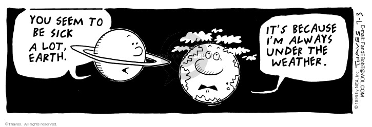 Comic Strip Bob Thaves Tom Thaves  Frank and Ernest 1996-07-03 atmosphere