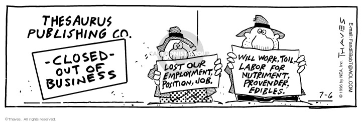 Comic Strip Bob Thaves Tom Thaves  Frank and Ernest 1996-07-06 employment work