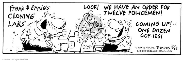 Cartoonist Bob Thaves Tom Thaves  Frank and Ernest 1996-08-15 dozen