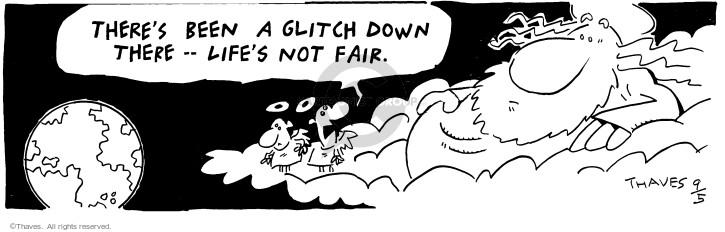 Cartoonist Bob Thaves Tom Thaves  Frank and Ernest 1996-09-05 injustice