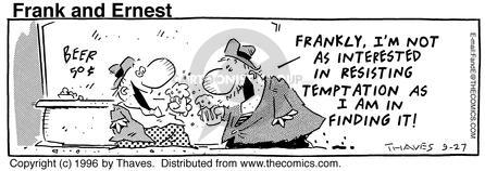 Comic Strip Bob Thaves Tom Thaves  Frank and Ernest 1996-09-27 attitude
