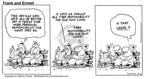 Comic Strip Bob Thaves Tom Thaves  Frank and Ernest 1996-10-06 personal responsibility