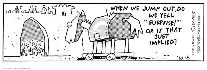 Comic Strip Bob Thaves Tom Thaves  Frank and Ernest 1996-10-08 Trojan horse