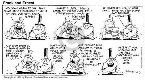 Comic Strip Bob Thaves Tom Thaves  Frank and Ernest 1996-10-13 delusion