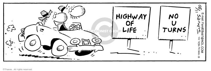 Highway of Life No U Turns