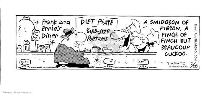 Comic Strip Bob Thaves Tom Thaves  Frank and Ernest 1996-12-28 portion size