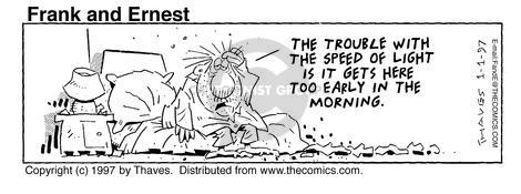 Comic Strip Bob Thaves Tom Thaves  Frank and Ernest 1997-01-01 speed of light
