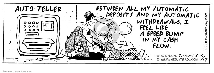 Comic Strip Bob Thaves Tom Thaves  Frank and Ernest 1997-03-17 cash