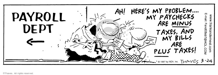Comic Strip Bob Thaves Tom Thaves  Frank and Ernest 1997-03-24 tax liability