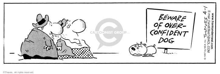 Cartoonist Bob Thaves Tom Thaves  Frank and Ernest 1997-04-01 puppy dog