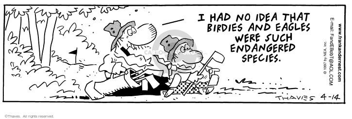Cartoonist Bob Thaves Tom Thaves  Frank and Ernest 1997-04-14 endangered