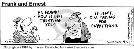 Comic Strip Bob Thaves Tom Thaves  Frank and Ernest 1997-05-23 pay