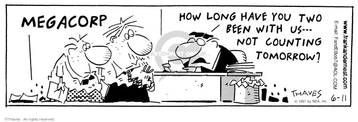 Comic Strip Bob Thaves Tom Thaves  Frank and Ernest 1997-06-11 megacorp
