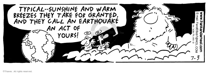 Comic Strip Bob Thaves Tom Thaves  Frank and Ernest 1997-07-03 disaster