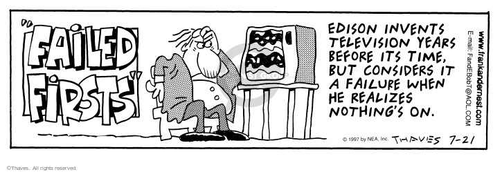 Comic Strip Bob Thaves Tom Thaves  Frank and Ernest 1997-07-21 fail