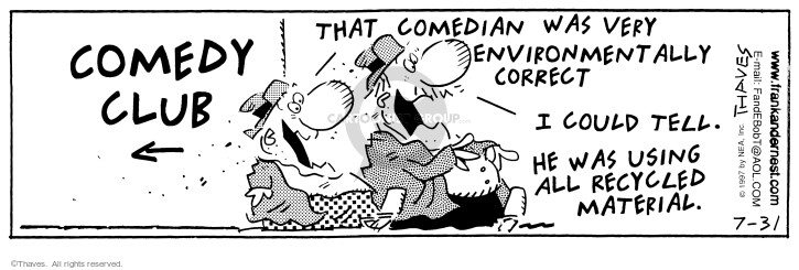 Comic Strip Bob Thaves Tom Thaves  Frank and Ernest 1997-07-31 comedian