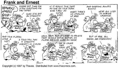Comic Strip Bob Thaves Tom Thaves  Frank and Ernest 1997-08-03 divine