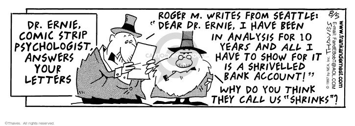 Cartoonist Bob Thaves Tom Thaves  Frank and Ernest 1997-08-05 money