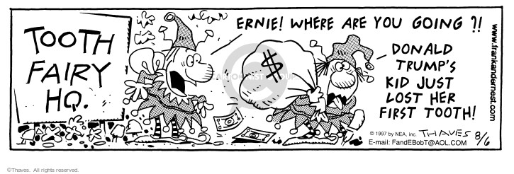 Comic Strip Bob Thaves Tom Thaves  Frank and Ernest 1997-08-06 baby tooth