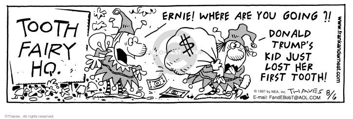 Cartoonist Bob Thaves Tom Thaves  Frank and Ernest 1997-08-06 money