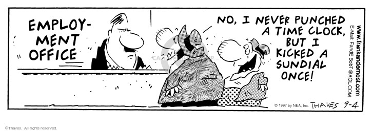 Comic Strip Bob Thaves Tom Thaves  Frank and Ernest 1997-09-04 job interview