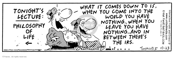 Comic Strip Bob Thaves Tom Thaves  Frank and Ernest 1997-10-23 tax