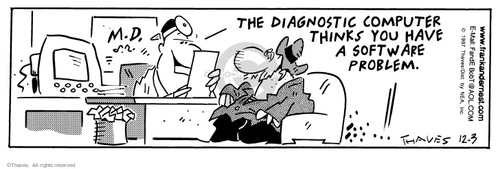 Comic Strip Bob Thaves Tom Thaves  Frank and Ernest 1997-12-03 medical condition