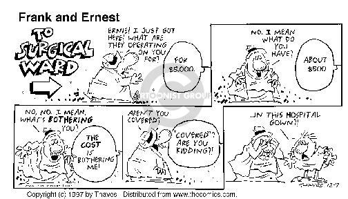 Comic Strip Bob Thaves Tom Thaves  Frank and Ernest 1997-12-07 medical insurance