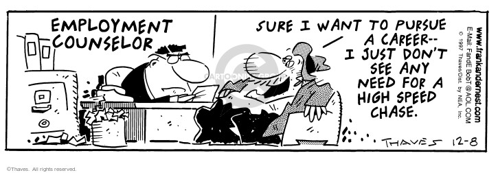 Comic Strip Bob Thaves Tom Thaves  Frank and Ernest 1997-12-08 job interview