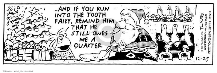 Cartoonist Bob Thaves Tom Thaves  Frank and Ernest 1997-12-25 money