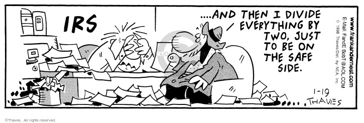 Comic Strip Bob Thaves Tom Thaves  Frank and Ernest 1998-01-19 tax return