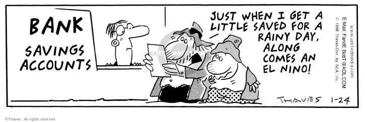 Comic Strip Bob Thaves Tom Thaves  Frank and Ernest 1998-01-24 bank depositor