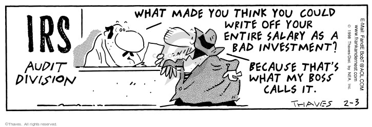 Comic Strip Bob Thaves Tom Thaves  Frank and Ernest 1998-02-03 tax audit